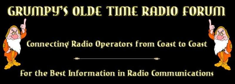 Grumpy's Olde Time Radio Forum/ The Best CB Radio Forum on the Net for Browning, Tram and Classic Tube Radio Information